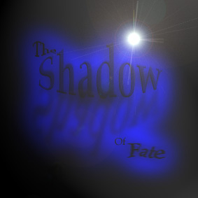 The Shadow Of Fate